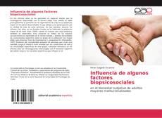 Bookcover of Influencia de algunos factores biopsicosociales
