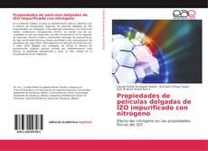 Bookcover of Propiedades de películas delgadas de IZO impurificado con nitrógeno
