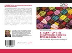 Обложка El ALBA-TCP y los movimientos sociales latinoamericanos