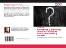 Borítókép a  Narrativas y discursos de los estudiantes sobre la maestra y escuela - hoz