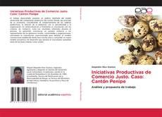 Couverture de Iniciativas Productivas de Comercio Justo. Caso: Cantón Penipe