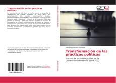 Couverture de Transformación de las prácticas políticas
