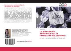 Borítókép a  La educación ambiental en la formación de jóvenes: - hoz