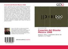 Couverture de Creación del Diseño México 1968