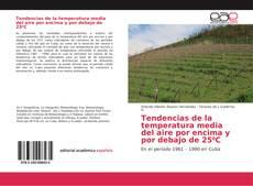 Bookcover of Tendencias de la temperatura media del aire por encima y por debajo de 25?C