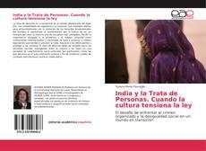 Bookcover of India y la Trata de Personas. Cuando la cultura tensiona la ley