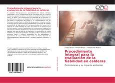 Portada del libro de Procedimiento integral para la evaluación de la fiabilidad en calderas
