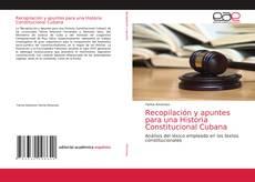 Обложка Recopilación y apuntes para una Historia Constitucional Cubana