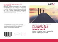 Bookcover of Percepción de la sexualidad en la tercera edad