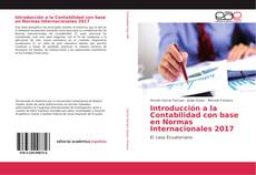 Bookcover of Introducción a la Contabilidad con base en Normas Internacionales 2017