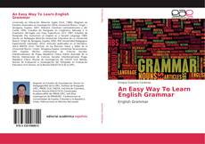 Bookcover of An Easy Way To Learn English Grammar