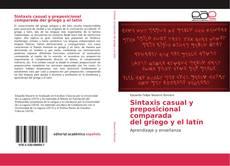Borítókép a  Sintaxis casual y preposicional comparada del griego y el latín - hoz