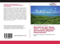 """Portada del libro de Narrativas del """"Buen Vivir"""" y configuración del derecho popular intercultural"""