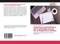 Bookcover of Cobertura periodística de la protesta social en la Argentina (Salta)