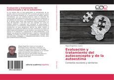 Evaluación y tratamiento del autoconcepto y de la autoestima kitap kapağı