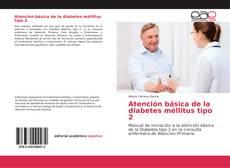 Bookcover of Atención básica de la diabetes méllitus tipo 2