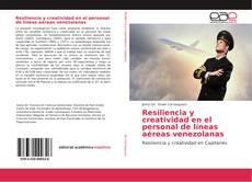 Resiliencia y creatividad en el personal de líneas aéreas venezolanas的封面