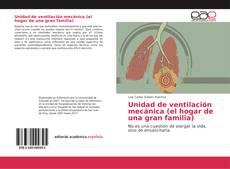 Portada del libro de Unidad de ventilación mecánica (el hogar de una gran familia)