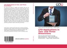 Couverture de CFD Applications in Two- and Three-Dimensions