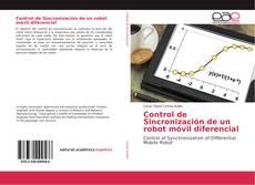 Bookcover of Control de Sincronización de un robot móvil diferencial