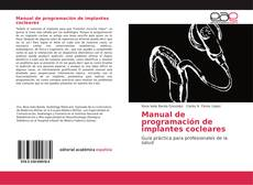Bookcover of Manual de programación de implantes cocleares