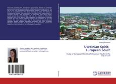 Bookcover of Ukrainian Spirit, European Soul?