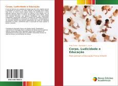 Capa do livro de Corpo, Ludicidade e Educação