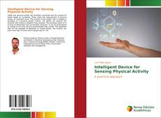 Intelligent Device for Sensing Physical Activity的封面