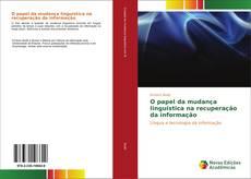Capa do livro de O papel da mudança linguística na recuperação da informação