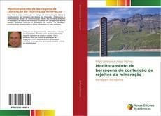 Monitoramento de barragens de contenção de rejeitos da mineração kitap kapağı