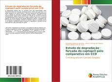 Bookcover of Estudo de degradação forçada do captopril pelo comparativo em CCD