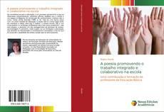 Bookcover of A poesia promovendo o trabalho integrado e colaborativo na escola