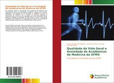 Copertina di Qualidade de Vida Geral e Ansiedade de Acadêmicos de Medicina da UFMS