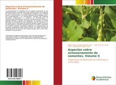 Capa do livro de Aspectos sobre armazenamento de sementes. Volume II