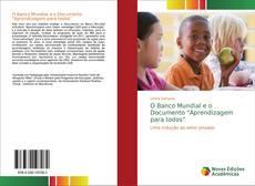 """Bookcover of O Banco Mundial e o Documento """"Aprendizagem para todos"""""""