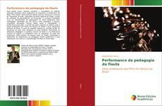 Portada del libro de Performance da pedagogia da flauta