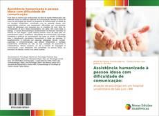 Assistência humanizada à pessoa idosa com dificuldade de comunicação: kitap kapağı