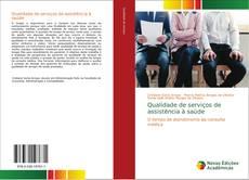 Borítókép a  Qualidade de serviços de assistência à saúde - hoz