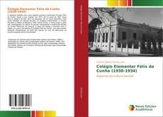 Capa do livro de Colégio Elementar Félix da Cunha (1930-1934)