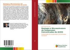 Обложка Reologia e Microestrutura de Suspensões Concentradas de Al2O3