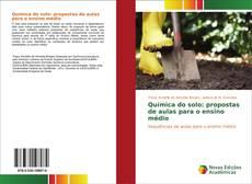 Couverture de Química do solo: propostas de aulas para o ensino médio