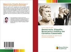 Обложка Democracia, Filosofia, Burocracia e Política em Cornelius Castoriadis