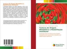 Portada del libro de Tontura de Origem Metabólica e Reabilitação Vestibular