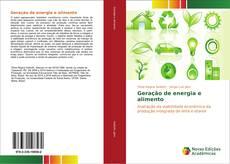 Bookcover of Geração de energia e alimento