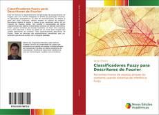 Bookcover of Classificadores Fuzzy para Descritores de Fourier