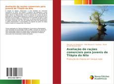 Bookcover of Avaliação de rações comerciais para juvenis de Tilápia do Nilo