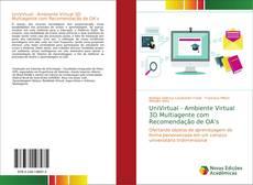 Bookcover of UniVirtual - Ambiente Virtual 3D Multiagente com Recomendação de OA's