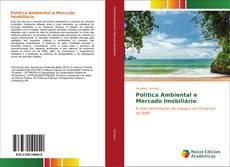 Capa do livro de Política Ambiental e Mercado Imobiliário