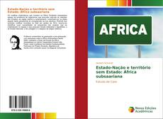 Обложка Estado-Nação e território sem Estado: África subsaariana