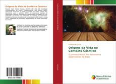 Origens da Vida no Contexto Cósmico的封面
